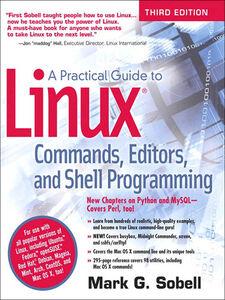 Foto Cover di A Practical Guide to Linux Commands, Editors, and Shell Programming, Ebook inglese di Mark G. Sobell, edito da Pearson Education