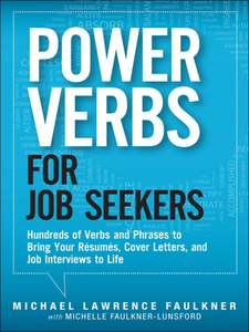 Ebook in inglese Power Verbs for Job Seekers Faulkner, Michael Lawrence , Faulkner-Lunsford, Michelle