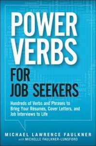 Foto Cover di Power Verbs for Job Seekers, Ebook inglese di Michael Lawrence Faulkner,Michelle Faulkner-Lunsford, edito da Pearson Education