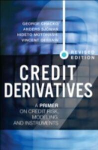 Foto Cover di Credit Derivatives, Revised Edition, Ebook inglese di AA.VV edito da Pearson Education