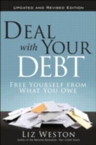 Ebook in inglese Deal with Your Debt Weston, Liz