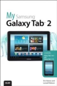 Foto Cover di My Samsung Galaxy Tab 2, Ebook inglese di Eric Butow,Lonzell Watson, edito da Pearson Education