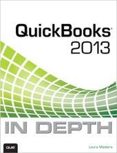 QuickBooks 2013 In Depth