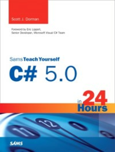Ebook in inglese Sams Teach Yourself C# 5.0 in 24 Hours Dorman, Scott J.