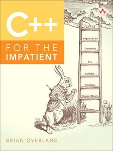 Ebook in inglese C++ for the Impatient Overland, Brian