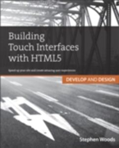 Ebook in inglese Building Touch Interfaces with HTML5 Woods, Stephen