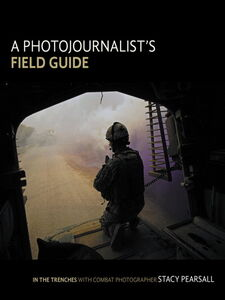 Foto Cover di A Photojournalist's Field Guide, Ebook inglese di Stacy Pearsall, edito da Pearson Education