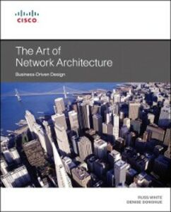Ebook in inglese Art of Network Architecture Donohue, Denise , White, Russ