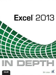 Ebook in inglese Excel® 2013 In Depth Jelen, Bill