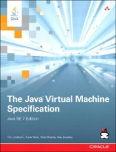 Ebook in inglese Java Virtual Machine Specification, Java SE 7 Edition Bracha, Gilad , Buckley, Alex , Lindholm, Tim , Yellin, Frank