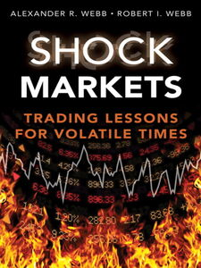 Ebook in inglese Shock Markets Webb, Alexander R. , Webb, Robert I.
