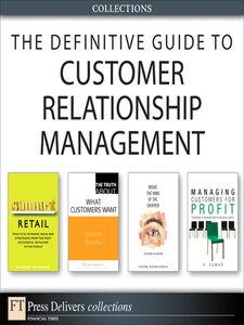Foto Cover di The Definitive Guide to Customer Relationship Management, Ebook inglese di AA.VV edito da Pearson Education