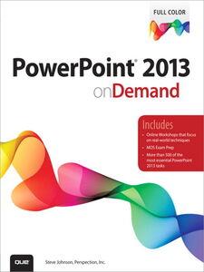 Foto Cover di PowerPoint 2013 on Demand, Ebook inglese di Steve Johnson,Perspection Inc., edito da Pearson Education