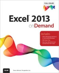 Ebook in inglese Excel 2013 On Demand Inc., Perspection , Johnson, Steve