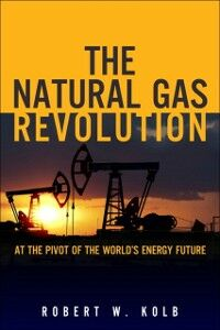 Ebook in inglese Natural Gas Revolution Kolb, Robert W.