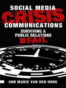 Ebook in inglese Social Media Crisis Communications Hurk, Ann Marie van den