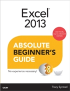 Ebook in inglese Excel 2013 Absolute Beginner's Guide Syrstad, Tracy