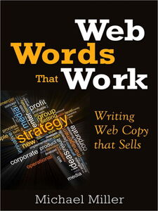 Ebook in inglese Web Words That Work Miller, Michael