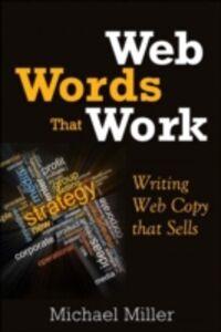 Foto Cover di Web Words That Work, Ebook inglese di Michael Miller, edito da Pearson Education