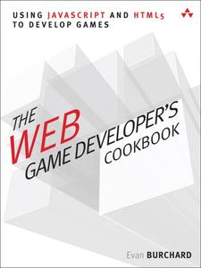 Ebook in inglese The Web Game Developer's Cookbook Burchard, Evan