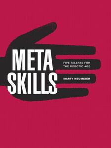 Foto Cover di Metaskills, Ebook inglese di Marty Neumeier, edito da Pearson Education