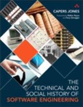 Technical and Social History of Software Engineering