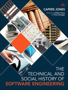 Foto Cover di The Technical and Social History of Software Engineering, Ebook inglese di Capers Jones, edito da Pearson Education