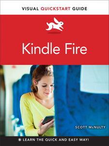 Foto Cover di Kindle Fire, Ebook inglese di Scott McNulty, edito da Pearson Education
