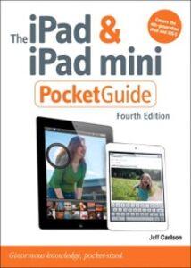 Foto Cover di iPad and iPad mini Pocket Guide, Ebook inglese di Jeff Carlson, edito da Pearson Education