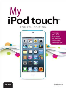 Ebook in inglese My iPod Touch Miser, Brad