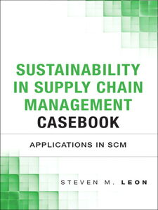 Ebook in inglese Sustainability in Supply Chain Management Casebook Leon, Steven M.