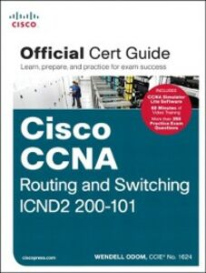 Foto Cover di CCNA Routing and Switching ICND2 200-101 Official Cert Guide, Ebook inglese di Wendell Odom, edito da Pearson Education