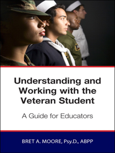 Ebook in inglese Understanding and Working with the Veteran Student Moore, Bret