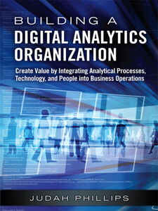 Foto Cover di Building a Digital Analytics Organization, Ebook inglese di Judah Phillips, edito da Pearson Education