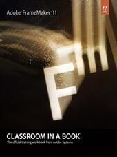 Adobe FrameMaker 11 Classroom in a Book