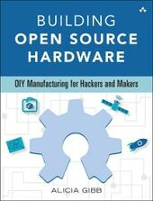 Building Open Source Hardware