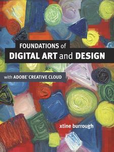 Ebook in inglese Foundations of Digital Art and Design with Adobe® Creative Cloud burrough, xtine