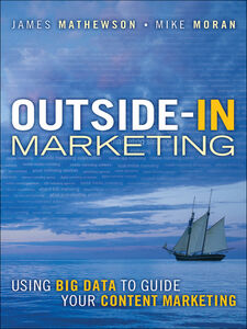 Ebook in inglese Outside-In Marketing Mathewson, James , Moran, Mike