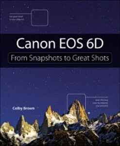 Foto Cover di Canon EOS 6D, Ebook inglese di Colby Brown, edito da Pearson Education