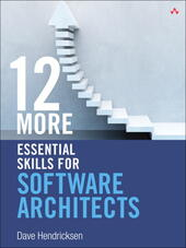 12 More Essential Skills for Software Architects