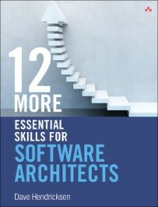 Ebook in inglese 12 More Essential Skills for Software Architects Hendricksen, Dave