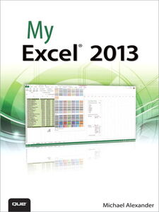 Ebook in inglese My Excel 2013 Alexander, Michael