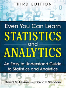 Ebook in inglese Even You Can Learn Statistics and Analytics Levine, David M. , Stephan, David F.