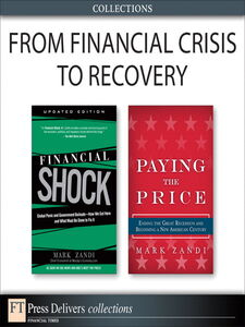 Ebook in inglese From Financial Crisis to Recovery (Collection) Zandi, Mark
