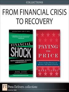Foto Cover di From Financial Crisis to Recovery (Collection), Ebook inglese di Mark Zandi, edito da Pearson Education