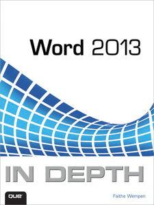 Foto Cover di Word 2013 In Depth, Ebook inglese di Faithe Wempen, edito da Pearson Education