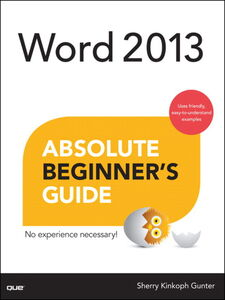 Ebook in inglese Word 2013 Absolute Beginner's Guide Gunter, Sherry Kinkoph