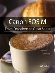 Ebook in inglese Canon EOS M Carlson, Jeff