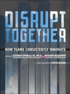 Ebook in inglese Disrupt Together Mcgowan, Heather , Spinelli, Stephen, Jr.