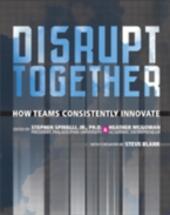 Disrupt Together